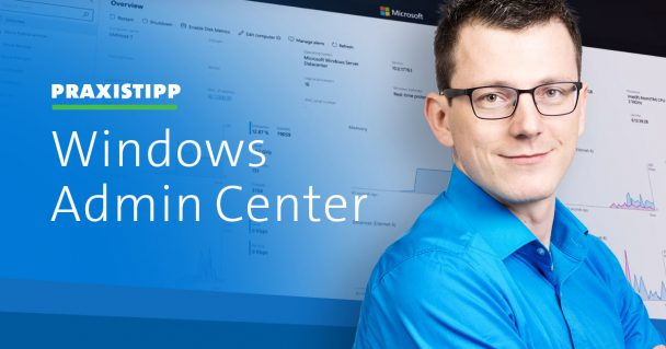So geht das Installieren des Windows Admin Centers (WAC) auf Windows Server Core 1
